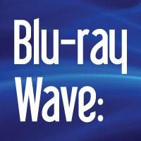 Blu-ray Wave: State of the Technology