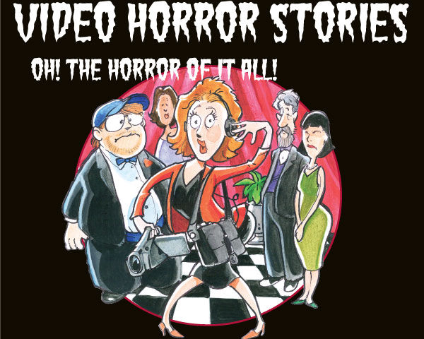 Real Horror Stories From Videographers