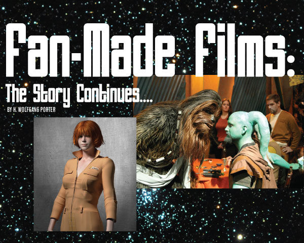 Fan-Made Low Budget Films: The Story Continues...