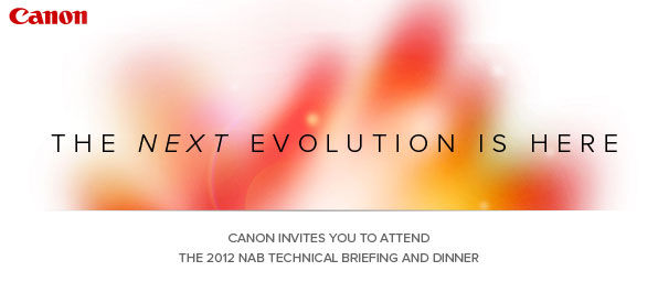 NAB 2012: What Does Canon Have Up Their Sleeve?