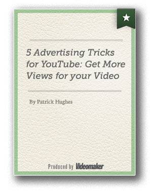 5 Advertising Tricks for YouTube: Get More Views for your Video