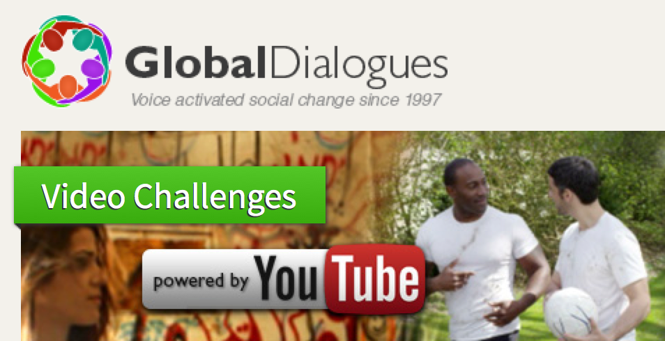 global dialogues, video challenge