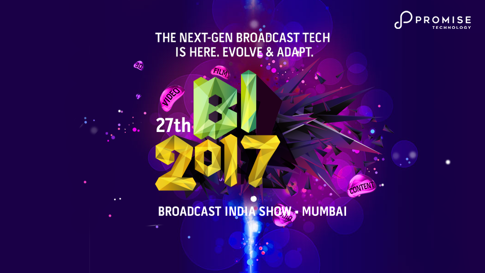 Advertisement for Promise Technology at Broadcast India Show