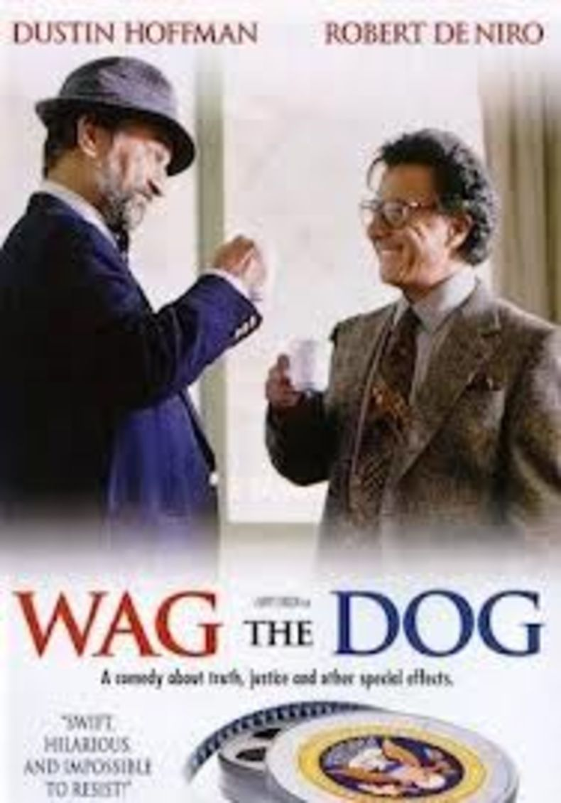 "Poster for the movie ""Wag the Dog"", starring Dustin Hoffman and Robert De Niro"