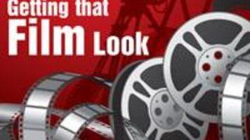 Tutorial - Getting That Film Look