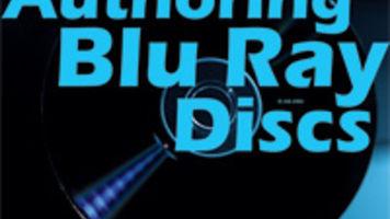 Authoring Blu-ray Discs
