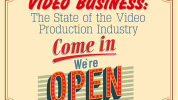Video Business: The State of the Video Production Industry