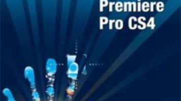 Complete Training for Adobe Premiere Pro CS4 from Videomaker