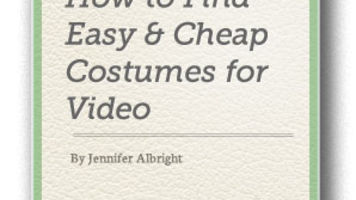 How to Find Easy & Cheap Costumes for Video
