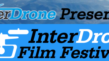 InterDrone Expo Announces InterDrone Film Festival for Drone Filmmakers