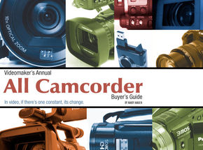 Videomaker's Annual 2009 Camcorders Buyer's Guide