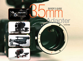 35mm Adapter Buyer's Guide