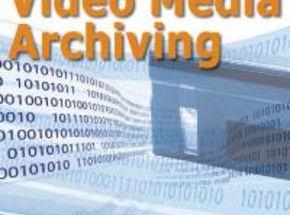 Video Media Archiving