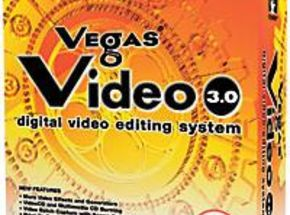 Test Bench: Sonic Foundry Vegas Video 3.0 Editing Software
