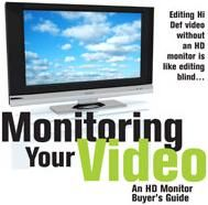 Monitoring Your Video: An HD Monitor Buyer's Guide