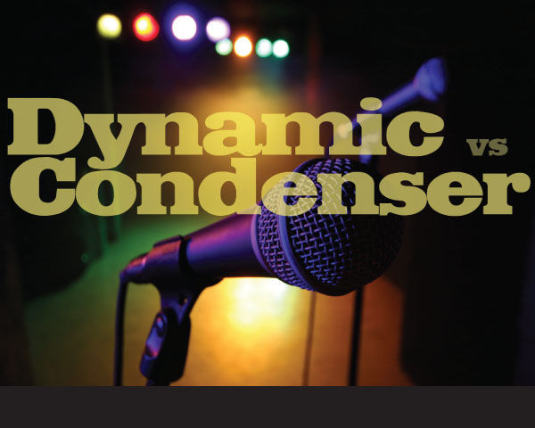 Which Is Best? A Dynamic Microphone or A Condenser Microphone?
