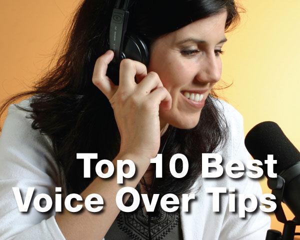 Top 10 Best Voice Over Tips