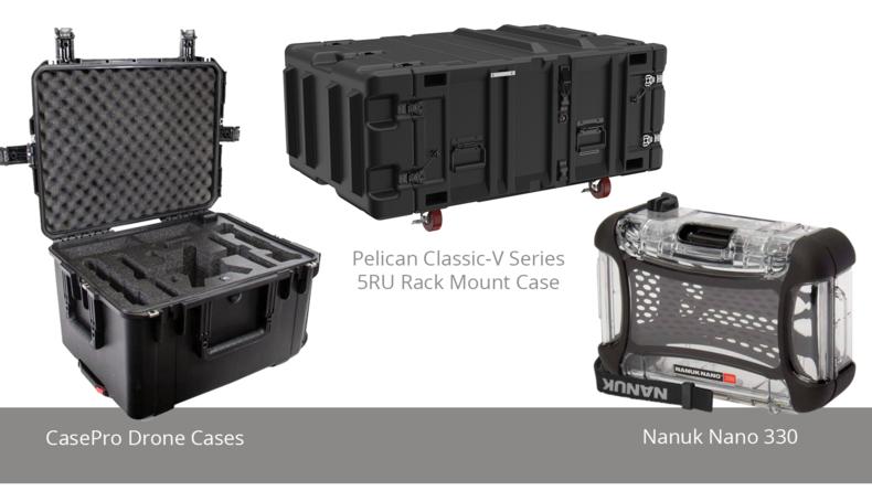 CasePro Drone Cases, Pelican Classic-V Series 5RU Rack Mount Case and  Nanuk Nano 330