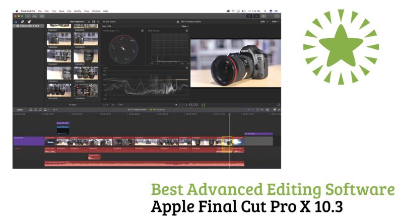 Best Advanced Editing Software Apple Final Cut Pro X 10.3