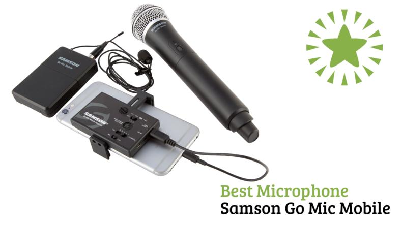 Best Microphone Samson Go Mic Mobile