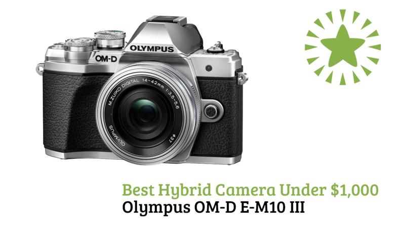 Best Hybrid Camera Under $1,000 Olympus OM-D E-M10 III