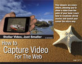 How to Capture Video for the Web