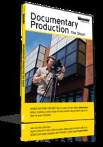 Documentary Production: The Shoot