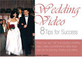 Wedding Video: 8 Tips for Success (eDoc)