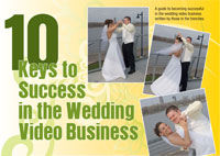 10 Keys to Success in the Wedding Video Business (eDoc)