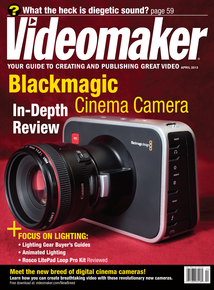 Videomaker April 2013 cover image featuring Blackmagic Cinema Camera