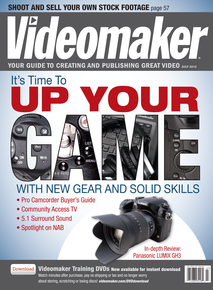 July 2013 cover featuring articles about new gear and video production skills. Also, image of Panasonic LUMIX GH3