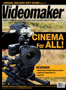 Videomaker December 2013 Cover image featuring Blackmagic Pocket Cinema Camera, edelkrone SliderPLUS v2 and Zoom H6