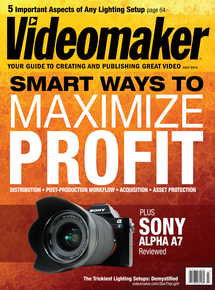 Videomaker July 2014 issue featuring Sony's Alpha a7 mirrorless interchangeable lens camera