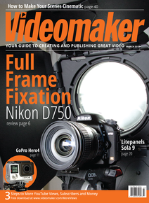Videomaker March 2015 cover image featuring Nikon's D750 and Litepanel's Sola 9