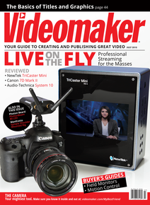 Videomaker July 2015 cover featuring NewTek TriCaster Mini, Canon 7D Mark II and Audio-Technica System 10