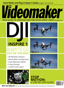 Videomaker September cover featuring the DJI Inspire 1