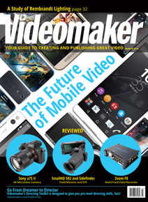 Videomaker March 2016 Cover featuring the Mobile Phone buyer's guide.