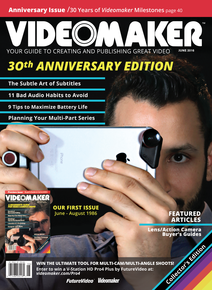 Videomaker June 2016 Special 30 Years Anniversary Cover