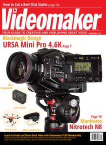 Videomaker February 2018 Cover featuring the URSA Mini 4.6K
