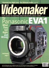 Videomaker June 2018 cover featuring the Panasonic EVA1