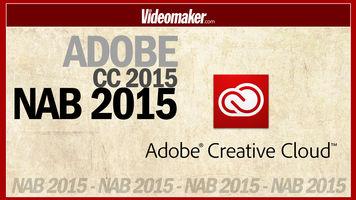 ADOBE CC 2015 - NAB 2015