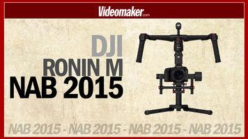 DJI Ronin M - NAB 2015