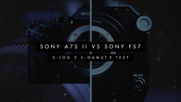 Sony A7SII vs Sony FS7 - Slog3 S-Gamut3.Cine Test