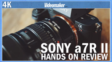 Sony a7R II - Hands on review