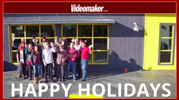 Seasons Greetings and Happy Holidays from Videomaker