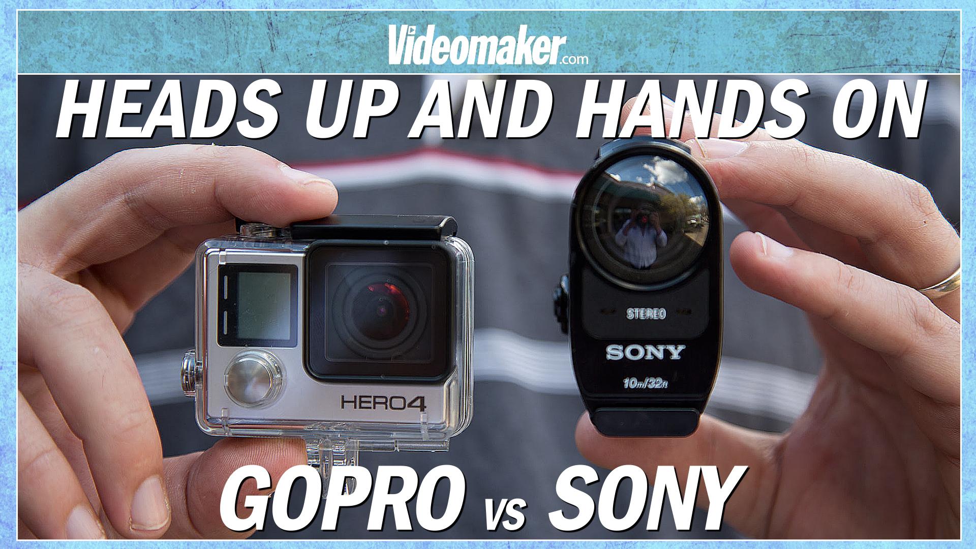 Camera Gopro Hero Vs Sony Action Cam gopro hero4 black vs sony fdr x1000v 4k action cam hands on videomaker com